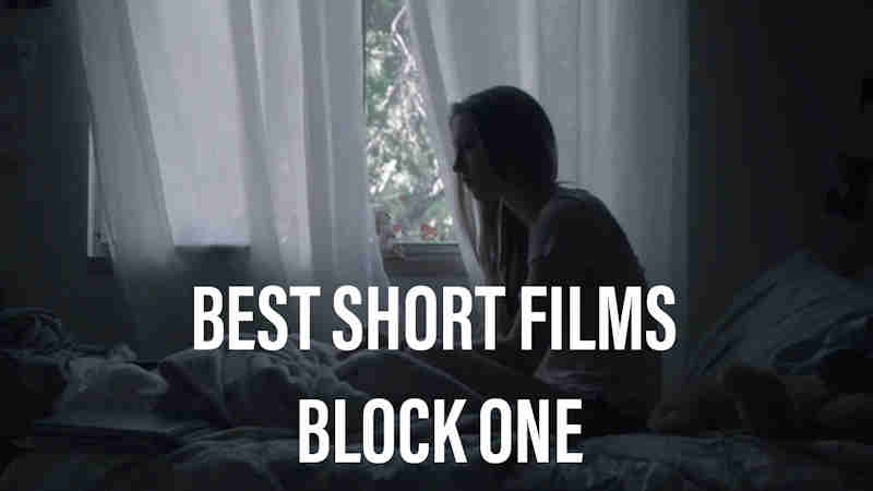 Best Short Films - Block 1