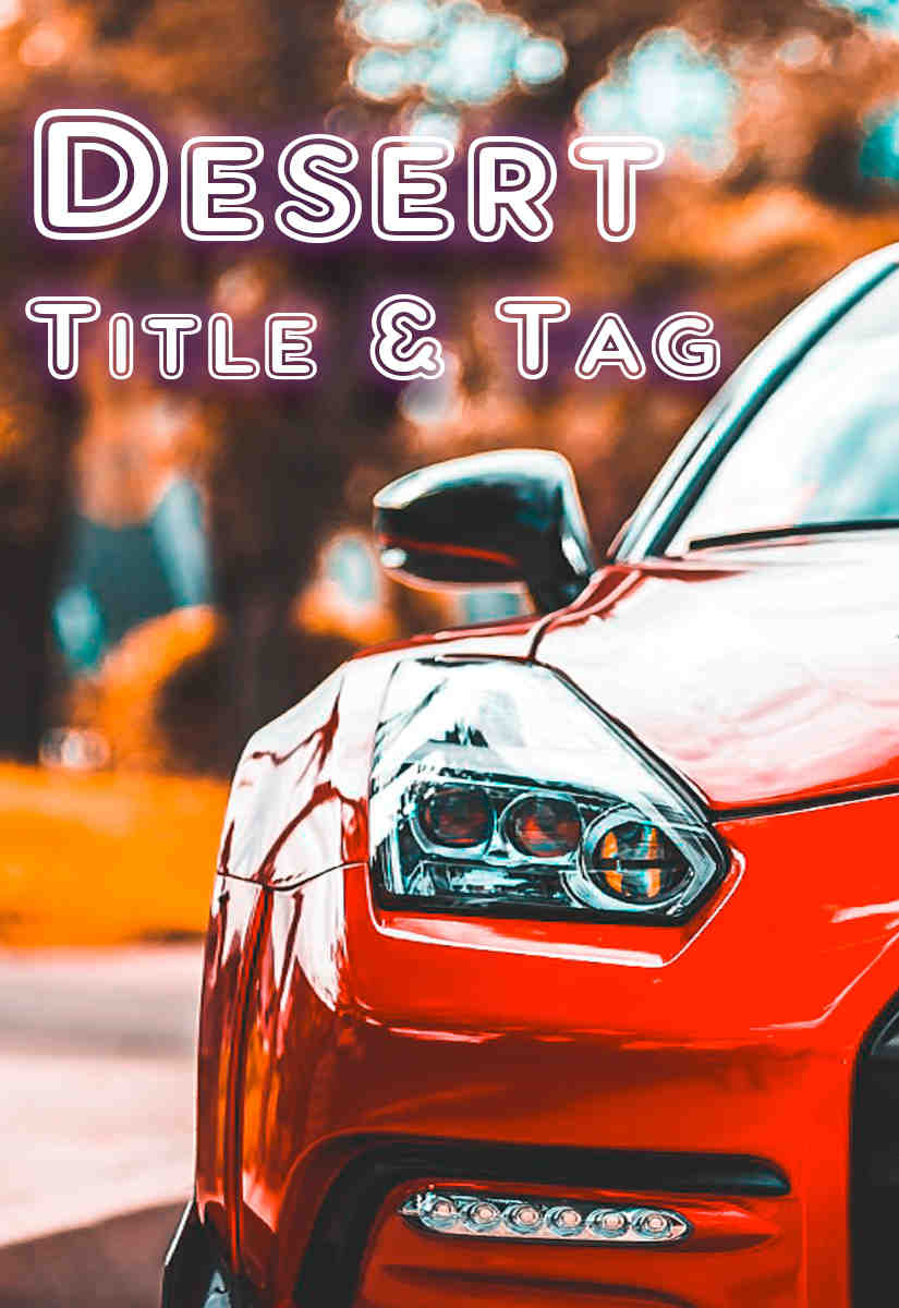Desert Title & Tag